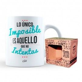"TAZA ""LO UNICO IMPOSIBLE"""